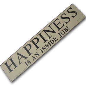 HAPPINESS IS INSIDE JOB!